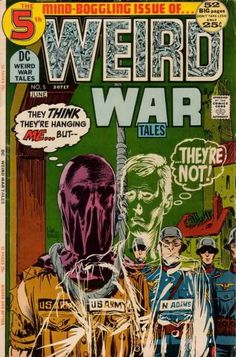 Weird War Tales 5 - Purple Mask - Invisible Man - Hanging - Soldiers - Army - Joe Kubert