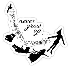 Peter Pan ~ Never grow up sticker by sweetsisters