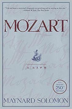 Mozart: A Life: Maynard Solomon: 9780060883447: Amazon.com: Books
