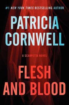 Flesh and Blood (Kay Scarpetta Series #22)