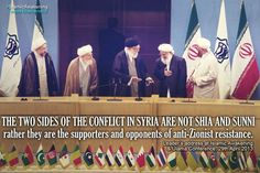 The two sides of the conflict in Syria are not Shia and Sunni, rather they are the supporters and opponents of anti-Zionist resistance.