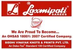 An OHSAS 18001: 2007 Certified Company - Laxmipati Sarees