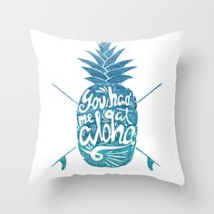 Buy You had me at Aloha! by Ocean Ave // Lettering and Design as a high quality Throw Pillow. Worldwide shipping available at Society6.com. Just one of…