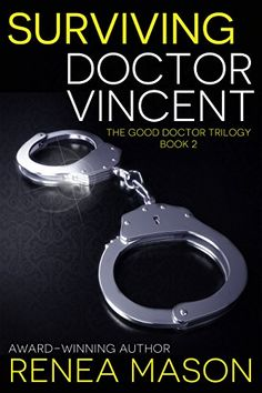"""Read """"Surviving Doctor Vincent The Good Doctor Trilogy, by Renea Mason available from Rakuten Kobo. """"Fans of contemporary romance, erotic mystery and suspense, and reverse harem will love this exhilarating story of . Relationship Books, Good Doctor, Got Books, Romance Books, Book Recommendations, Audio Books, Survival, Good Things, Kindle"""