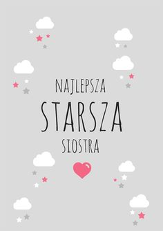 Plakat starsza siostra szary Kids And Parenting, Motto, Diy For Kids, Baby Room, Print Patterns, Diy And Crafts, I Am Awesome, Kids Room, Nursery