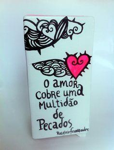 """Pinguim pintado à mão por Rogério Fernandes.  """"O amor cobre uma multidão de pecados"""""""