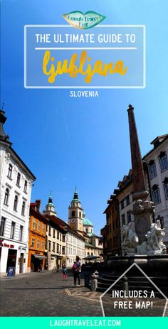 Ljubljana is one of the most understated capitals in Europe. A charming historical city that's worth exploring, here's my guide: via @https://www.pinterest.com/laughtraveleat