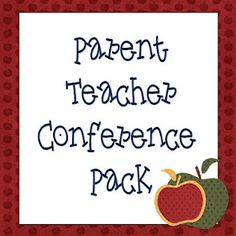 Ideas and Free Printable Forms for Parent Teacher Conference preparation