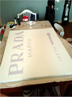 Cannot wait to do this! This girl's DIY is gorgeous! DIY prada marfa sign!