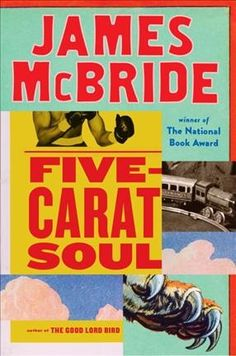 Five-Carat Soul, by Jame McBride, New York Times Book Review, 10/29/17