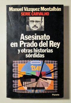ASESINATO EN PRADO DEL REY y otras historias sórdidas - Planeta 1987 - 1ª edición - Llibres del Mirall