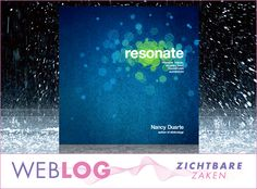 http://www.zichtbarezaken.nl/2012/03/30/resonate-nancy-duarte-en-de-magie-van-communicatie-die-de-wereld-kan-veranderen/