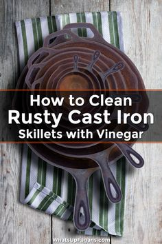 Discover vinegar rust removal tips for removing rust with vinegar from metal, cast iron skillets and pans, clothes, and carpets. Say goodbye to those ugly rust stains! Deep Cleaning Tips, House Cleaning Tips, Natural Cleaning Products, Cleaning Solutions, Spring Cleaning, Cleaning Hacks, Cleaning Supplies, Cleaning Rusty Cast Iron, Iron Cleaning