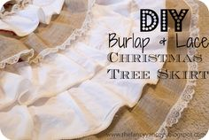 diy no sew burlap and lace christmas tree skirt tutorial