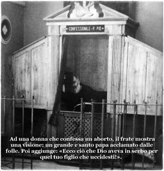 #PadrePio #aborto #SanPio #confessionale