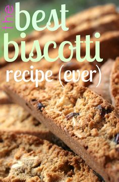 the best biscotti recipe ever