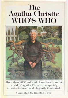 The Agatha Christie Who's Who by Randall Toye http://www.amazon.co.uk/dp/0030575885/ref=cm_sw_r_pi_dp_Odv7tb0K8JN7R
