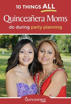 Check out the most common things every Quinceanera mom does while prepping the party of the century:  - See more at: http://www.quinceanera.com/planning/10-things-quinceanera-moms-party-planning/?utm_source=pinterest&utm_medium=social&utm_campaign=planning-10-things-quinceanera-moms-party-planning#sthash.2VslvB2z.dpuf