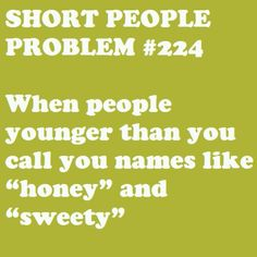 Yes. And middle schoolers for listen to me even though I'm older than them!!!!