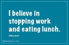 Make time for lunch, and only lunch.  Put away the work and other distractions and focus on lunch,  Your reward will be increased production and focus.