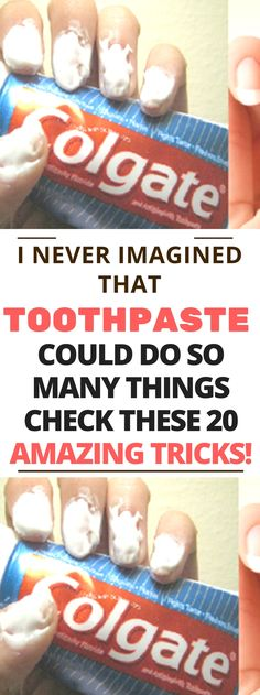 I NEVER IMAGINED THAT TOOTHPASTE COULD DO SO MANY THINGS. CHECK THESE 20 AMAZING TRICKSS..!! Need to know ! Amazing !!!