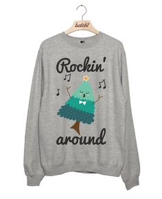 Rockin' Around The Christmas Tree - Novelty Xmas Sweatshirt by BatchOne