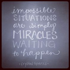 My friend @Crystal Sparks made this statement recently and it resonated with several people. I believe God is pleased when we look at impossible situations as simply miracles waiting to happen. When we position ourselves with expectancy & faith in our hearts, praying bold prayers & applying the Word of God in our lives, and believe He is able to do anything but fail, we open the door for miracles to happen in our lives! This I know: our God is able & He is faithful! //by andrearhowey, via…