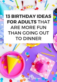 Looking for birthday ideas for adults? Want to celebrate your birthday in a way that's more fun than a dinner out? Click through for meaningful birthday tips for grownups! Facebook Birthday, Happy 13th Birthday, Adult Birthday Party, Man Birthday, Birthday Celebration, Birthday Ideas, Diy Gifts For Boyfriend, Birthday Gifts For Boyfriend, Fancy Shop