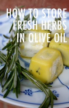 How to store fresh herbs in olive oil