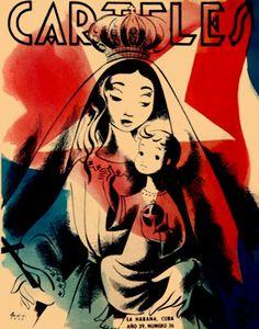 """portada de la revista """"CARTELES"""", del 8 de septiembre del 1958. Tiene como gráfica la imagen de la  Virgen de la Caridad del Cobre, una ilustración dibujada por Andres, enmarcada por la bandera Cubana, y refleja un rostro de timidez  de la  adorada """"Cachita"""", Patrona de Cuba y Reina del Cobre. En sus brazos, su niño Dios, nos mira con ojos que fijan una mirada de preocupación."""