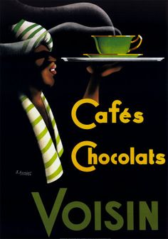 Vintage Poster - L. Voisin Cafes & Chocolats, This would be perfect for my kitchen. Pub Vintage, Vintage Coffee, Vintage Labels, Vintage Kitchen, Vintage Advertising Posters, Vintage Travel Posters, Vintage Advertisements, Food Advertising, Print Advertising
