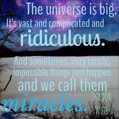 Doctor Who quotes - miracles