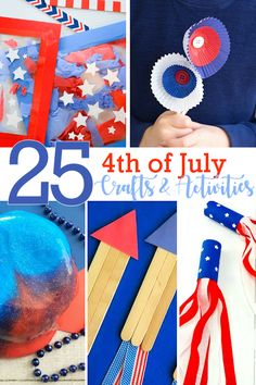 25 july crafts and activities for kids 4th July Crafts, Fourth Of July Crafts For Kids, 4th Of July Games, Holiday Crafts For Kids, Patriotic Crafts, Crafts For Kids To Make, Fouth Of July Crafts, Patriotic Party, Fourth Of July Quotes