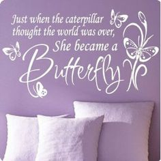 Love this saying, especially for the girls:)