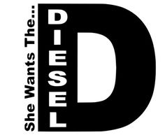 She Wants The D Diesel Truck / Car Decal by MelissasVinylDesigns