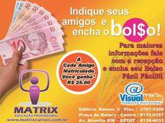 Visite nossa pagina no Facebook: MatriX Educação Profissional