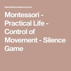 Montessori - Practical Life - Control of Movement - Silence Game Godly Play, Montessori Practical Life, The Good Shepherd, Self Discipline, Montessori Activities, Learning Resources, Walk On, Presentation, Games