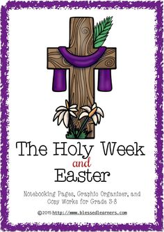 The Holy Week and Easter Notebooking Pages and More