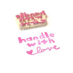 Handle With Love Rubber Stamp, Hand Carved Shipping by creatiate