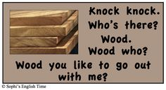 Knock Knock with Wood
