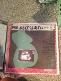 Baby book Scrapbook page...love the belly silhouette as a backdrop for sonogram pics! Or maybe a blown up maternity pic?
