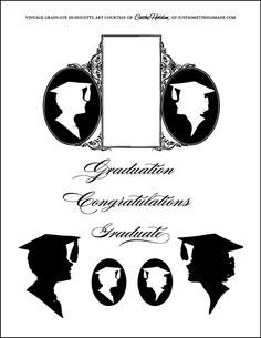For the Graduate - FREE PRINTABLE Graduation Templates, Graduation Cards, Silhouette Images, Silhouette Projects, Vintage Silhouette, Graduation Silhouette, Graduation Cupcakes, Scrapbook Pages, Scrapbooking
