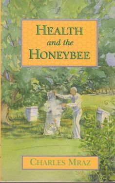 Health and the Honeybee by Charles Mraz / Bee products have many therapeutic applications; but relatively little has been written on the subject for modern audiences despite the historical applications of bee products in health treatments. Vermont beekeeper Mraz has brought apitherapy to thousands of individuals: here he discusses his personal research and findings / Our Library <3