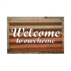 Welcome To Our Home Corrugated Metal Sign on Barn Wood 26 x 18 Vintage Style Retro Garage Art  RCB002 by HomeDecorGarageArt on Etsy