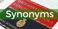 "A Spanish dictionary has around Spanish words. Many of them can be used interchangeably: these Spanish words are called ""synonyms"". Spanish Vocabulary, Teaching Spanish, Other Ways To Say, Synonyms And Antonyms, Spanish Words, Teaching Tips, Meant To Be, Encouragement, Learning"