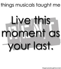 live this moment as your last