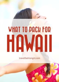 What to Pack for Hawaii Vacations: 10 Piece Packing List. What to pack for Hawaii vacations: what to wear, things to avoid, travel tips, and a packing list for Hawaii to help you travel with style.  www.travelfashiongirl.com