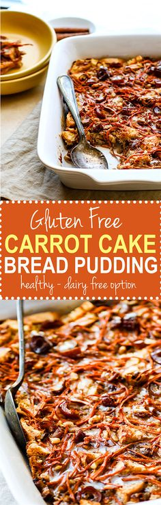 EASY Make ahead Gluten free Carrot Cake Bread Pudding! A Healthier gluten free carrot cake recipe in breakfast form and dairy free! Gluten Free Recipes For Breakfast, Gluten Free Breakfasts, Brunch Recipes, Recipes Dinner, Dessert Recipes, Breakfast Healthy, Breakfast Ideas, Casserole Recipes, Soup Recipes
