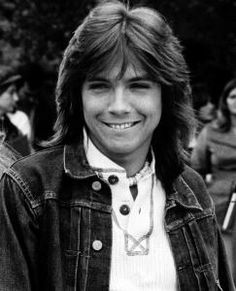 David Cassidy, made my heart go pitter-patter as a little girl!