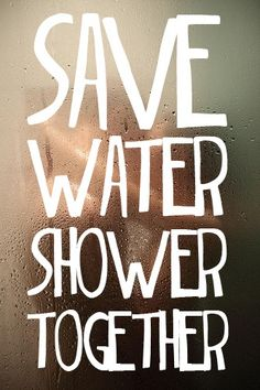 lets shower together